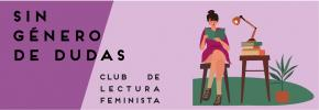 SIN_GENERO_DE_DUDAS_CLUB_LECTURA_FEMINISTA